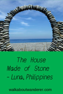 A post about visiting the Stone House (Bahay na Bato) in Luna, Philippines by Walkabout Wanderer Keywords: Bahay na Bato Luna, Philippines, Travel blogger Traveller Luzon