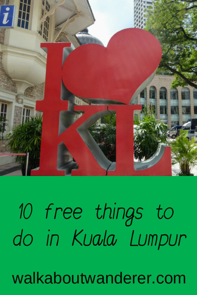 10 Free Things to Do in Kuala Lumpur by Walkabout Wander