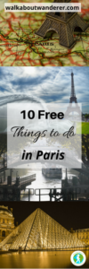 10 Free Things To Do In Paris by Walkabout Wanderer Keywords: budget travel solo female travelling blogger France French