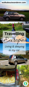 Living Out of a Car and Travelling Europe by Walkabout Wanderer