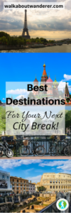 The Best Destinations For Your Next City Break by Walkabout Wanderer Keyword: Weekend holiday destination travel traveller blogger solo female