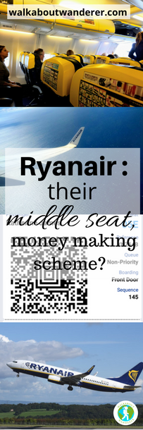 Ryanair: their middle seat money making scheme by Walkabout wanderer Keywords: budget airline scam poor seats female travel blogger solo travel