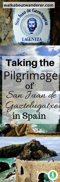 Taking the Pilgrimage to San Juan de Gaztelugatxe in Spain by Walkabout Wanderer Keywords: Game of Thrones pilgrim solo female travel blogger backpacking hiking walks od spain