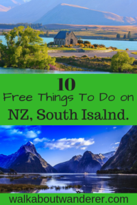 10 Free Things To DO on New Zealand South Island - A Tourist Guide By Walkabout Wanderer