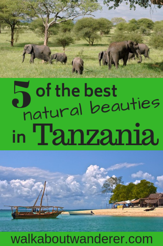5 of the best Natural Beauties in Tanzania By Walkabout Wanderer natural areas in Tanzania Africa