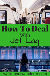 How To Deal With Jet Lag by Walkabout Wanderer Keywords: travel zones adventure plane jet lag
