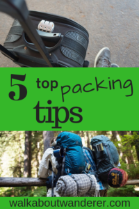 5 top packing tips by Walkabout Wanderer