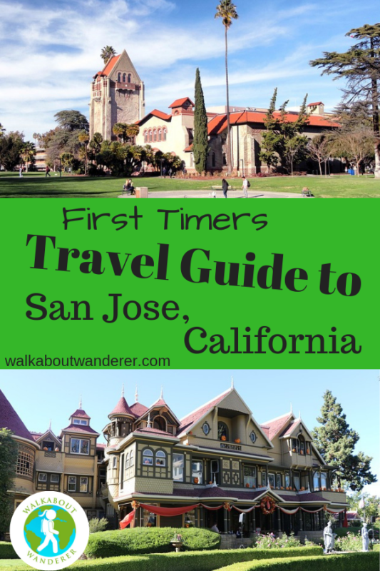 First time travel guide to San Jose California