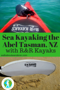 R&R Kayaks: Exploring the open sea in a Kayak Abel Tasman By Walkabout Wanderer Keywrods Kayaking new Zealand kayak Abel Tasman
