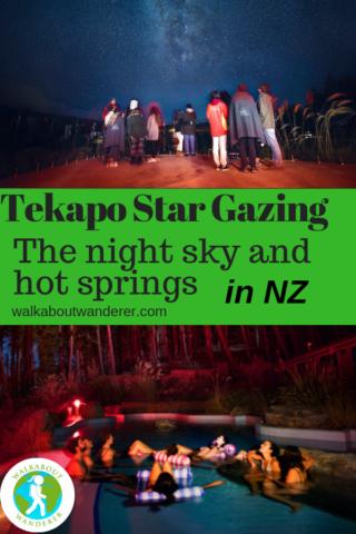 Lake Tekapo Star Gazing on New Zealands South Island by Walkabout Wanderer